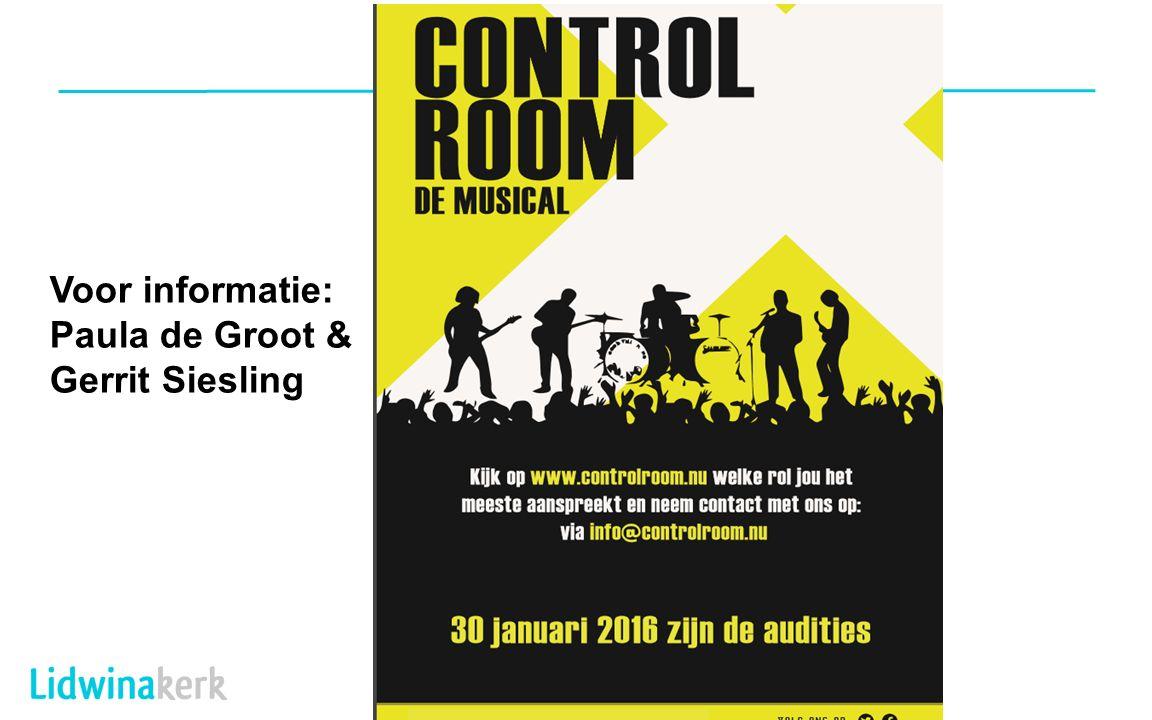 Voor informatie: Paula de Groot & Gerrit Siesling