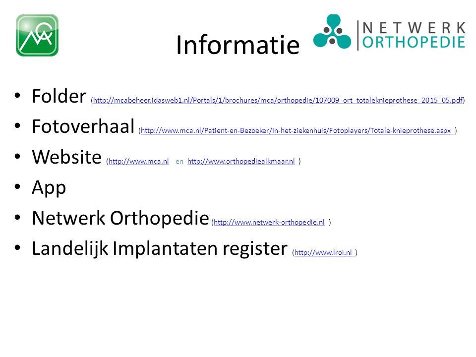Informatie Folder (http://mcabeheer.idasweb1.nl/Portals/1/brochures/mca/orthopedie/107009_ort_totaleknieprothese_2015_05.pdf)http://mcabeheer.idasweb1