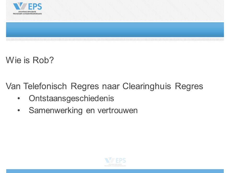 Wie is Rob.