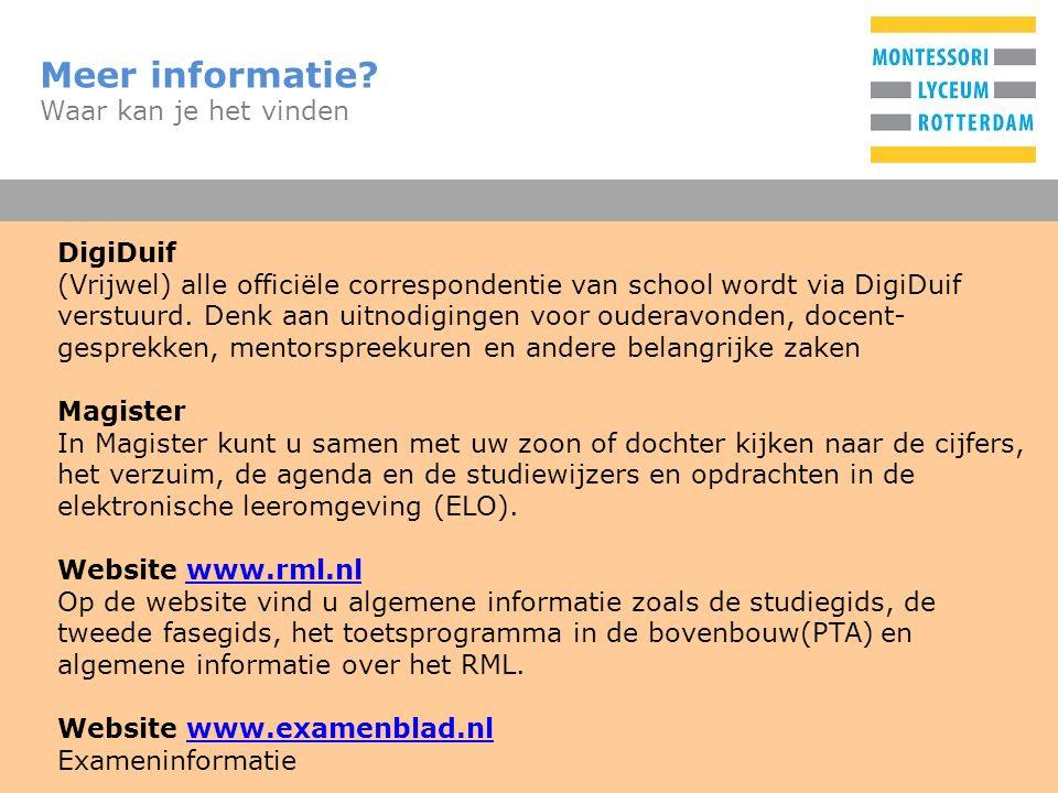 T Meer informatie? Waar kan je het vinden DigiDuif (Vrijwel) alle officiële correspondentie van school wordt via DigiDuif verstuurd. Denk aan uitnodig
