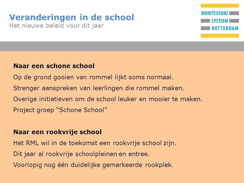 T Veranderingen in de school Het nieuwe beleid voor dit jaar Naar een schone school Op de grond gooien van rommel lijkt soms normaal. Strenger aanspre