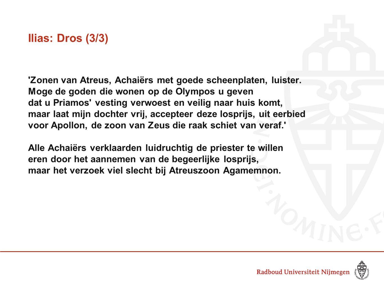 Ilias: Dros (3/3) Zonen van Atreus, Achaiërs met goede scheenplaten, luister.