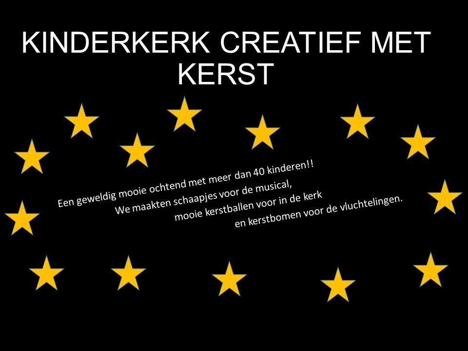 KINDERKERK CREATIEF MET KERST Een geweldig mooie ochtend met meer dan 40 kinderen!! We maakten schaapjes voor de musical, mooie kerstballen voor in de