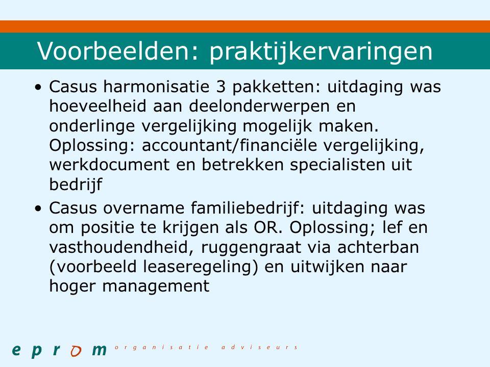 Voorbeelden: praktijkervaringen Casus harmonisatie 3 pakketten: uitdaging was hoeveelheid aan deelonderwerpen en onderlinge vergelijking mogelijk maken.
