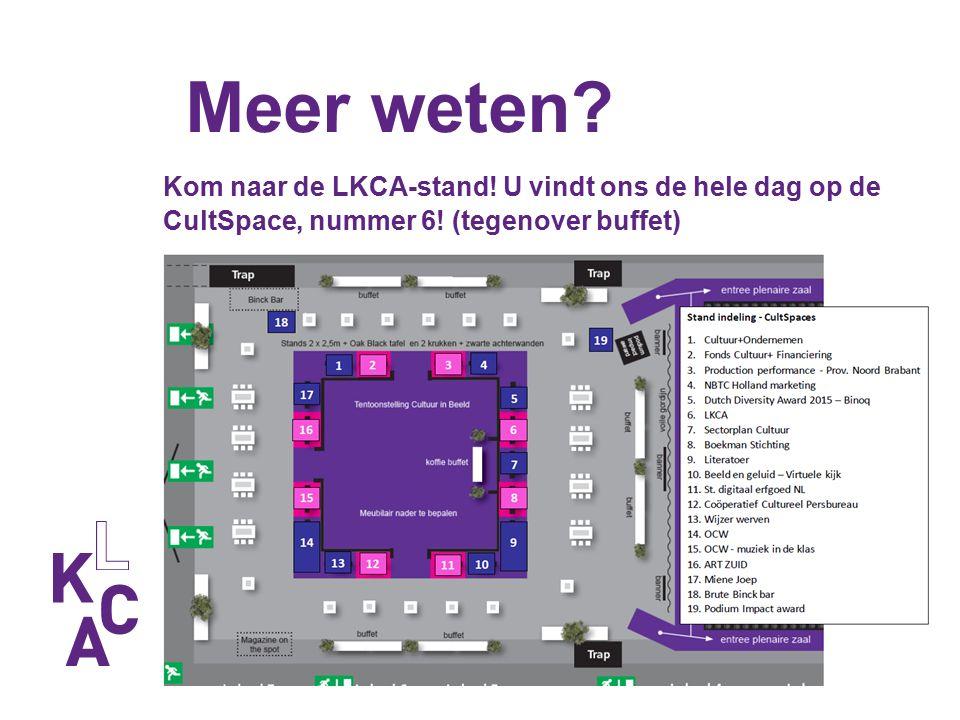 Meer weten. Kom naar de LKCA-stand. U vindt ons de hele dag op de CultSpace, nummer 6.