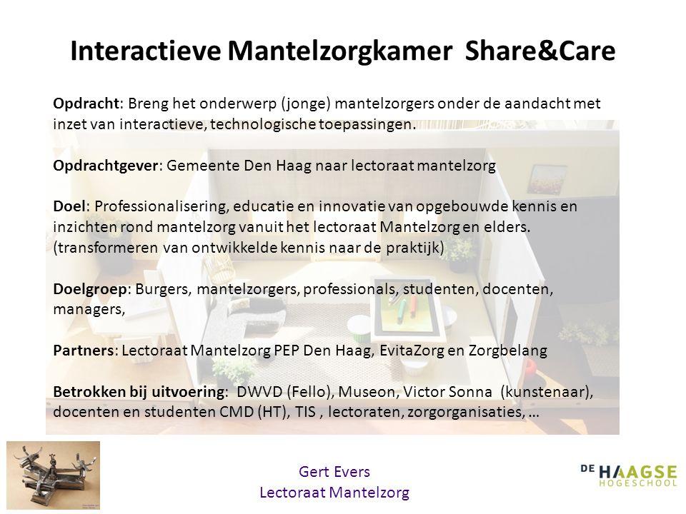 Interactieve Mantelzorgkamer Share&Care Opdracht: Breng het onderwerp (jonge) mantelzorgers onder de aandacht met inzet van interactieve, technologisc