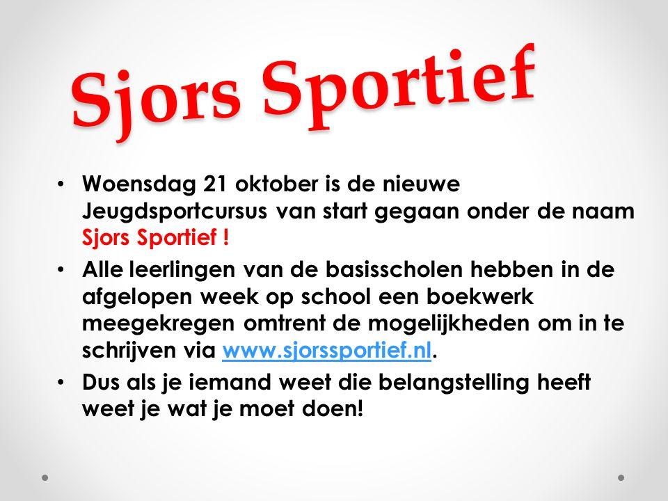 Sjors Sportief Woensdag 21 oktober is de nieuwe Jeugdsportcursus van start gegaan onder de naam Sjors Sportief ! Alle leerlingen van de basisscholen h