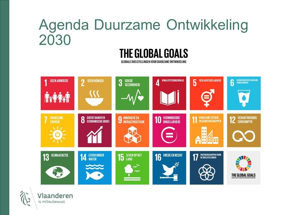 Sustainable Development Goals + Ontwikkelingsagenda en Milieuagenda worden in elkaar geschoven + Ieder land is een land in ontwikkeling – minder polarisatie - Financiering - Governance – hokjes in administraties - Verantwoording: scherp krijgen van wat bereikt wordt