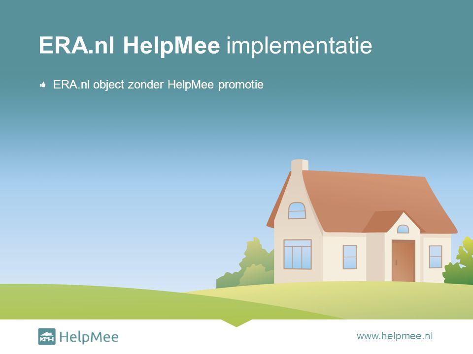 ERA.nl object zonder HelpMee promotie ERA.nl HelpMee implementatie www.helpmee.nl