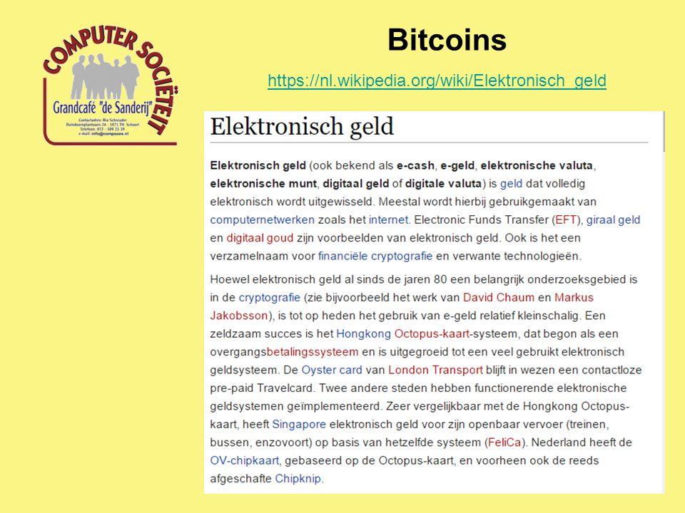 Bitcoins https://nl.wikipedia.org/wiki/Elektronisch_geld