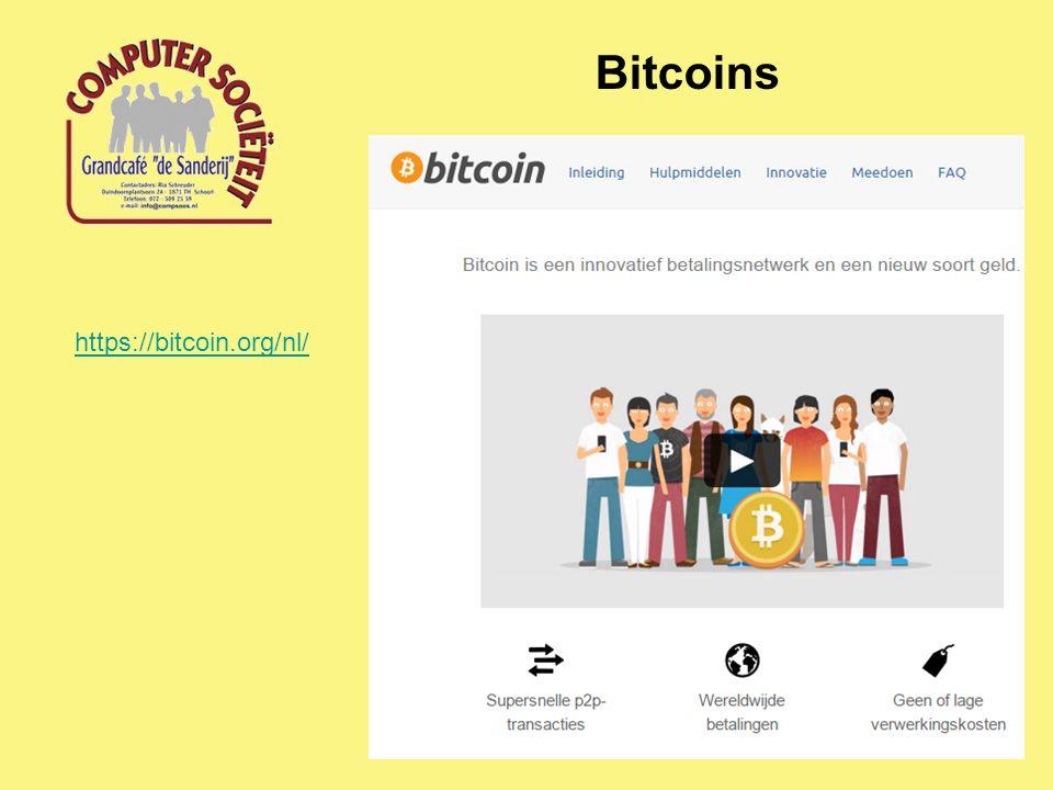 Bitcoins https://bitcoin.org/nl/