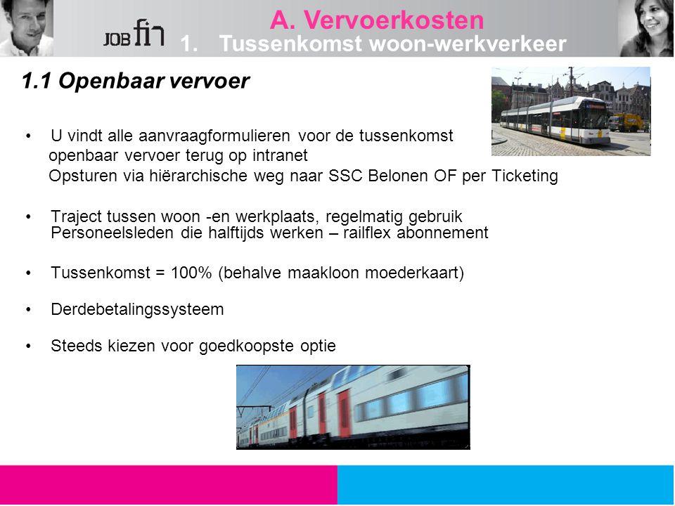 U vindt alle aanvraagformulieren voor de tussenkomst openbaar vervoer terug op intranet Opsturen via hiërarchische weg naar SSC Belonen OF per Ticketi