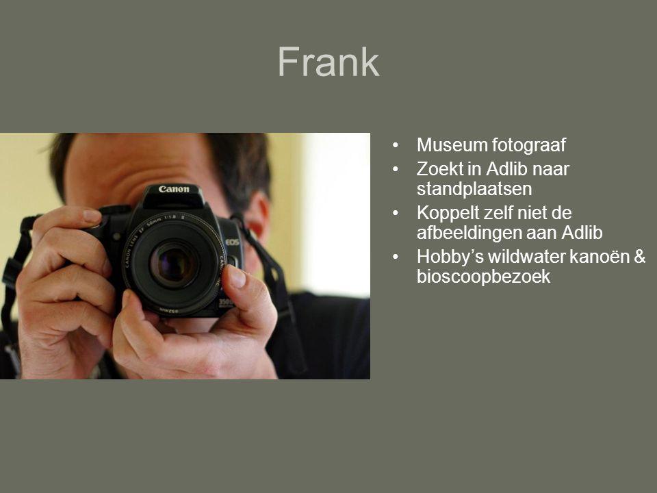 Frank Museum fotograaf Zoekt in Adlib naar standplaatsen Koppelt zelf niet de afbeeldingen aan Adlib Hobby's wildwater kanoën & bioscoopbezoek