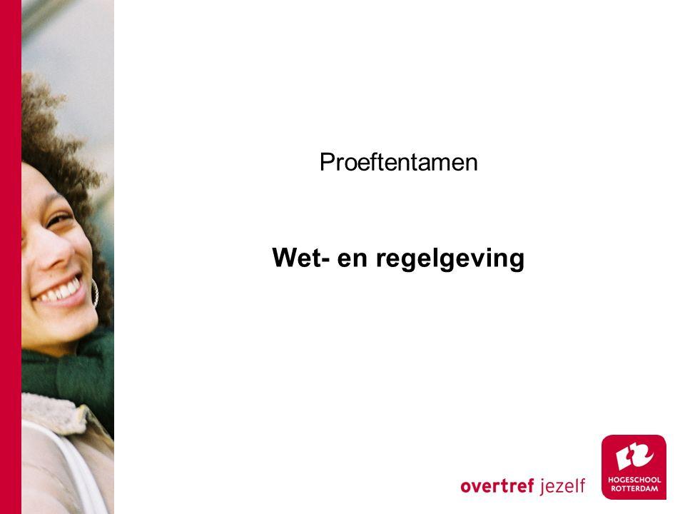 Proeftentamen Wet- en regelgeving