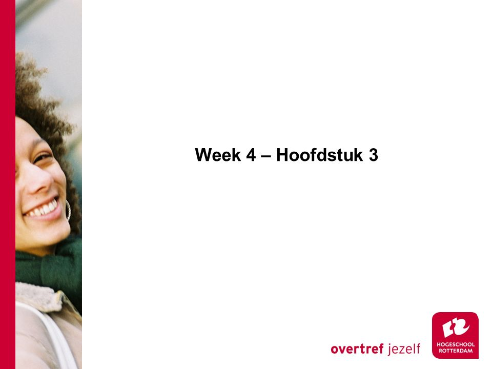 Week 4 – Hoofdstuk 3