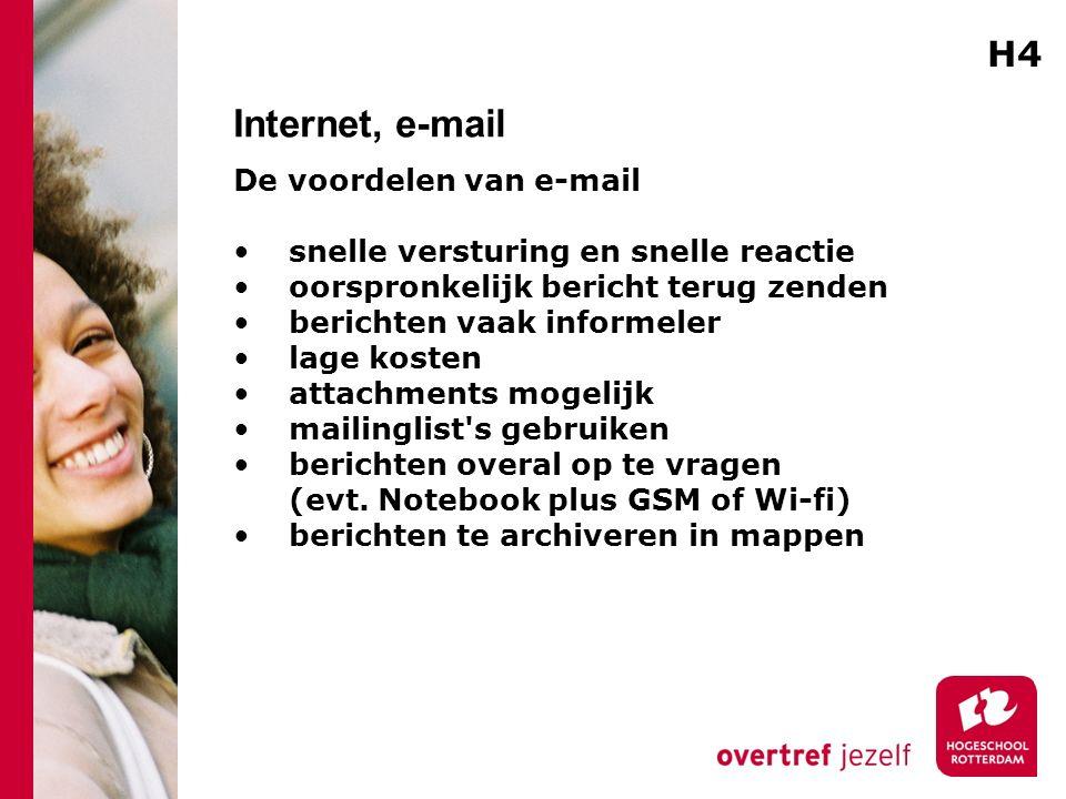 Internet, e-mail De voordelen van e-mail snelle versturing en snelle reactie oorspronkelijk bericht terug zenden berichten vaak informeler lage kosten attachments mogelijk mailinglist s gebruiken berichten overal op te vragen (evt.