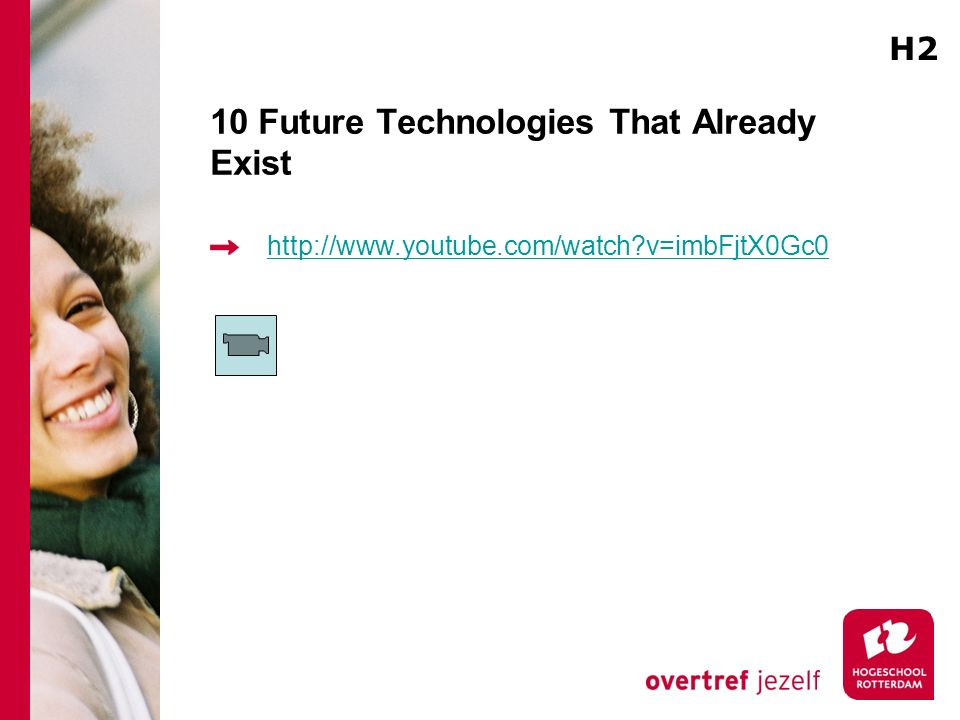 10 Future Technologies That Already Exist http://www.youtube.com/watch?v=imbFjtX0Gc0 H2