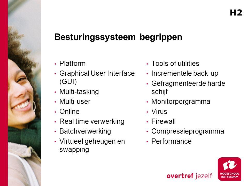 Besturingssysteem begrippen Platform Graphical User Interface (GUI) Multi-tasking Multi-user Online Real time verwerking Batchverwerking Virtueel gehe