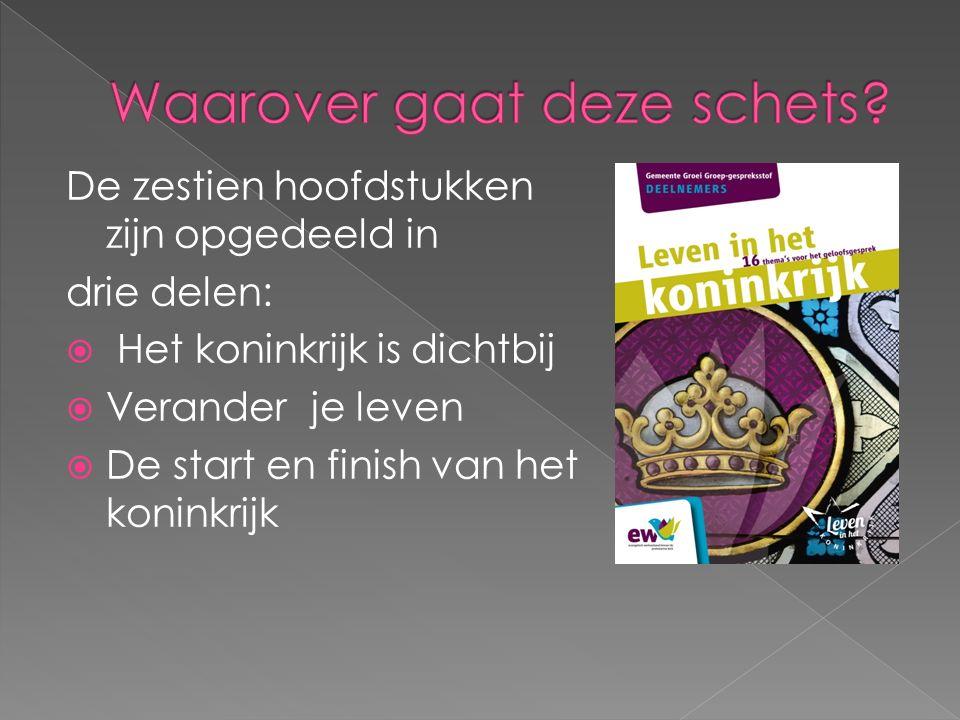 De zestien hoofdstukken zijn opgedeeld in drie delen:  Het koninkrijk is dichtbij  Verander je leven  De start en finish van het koninkrijk