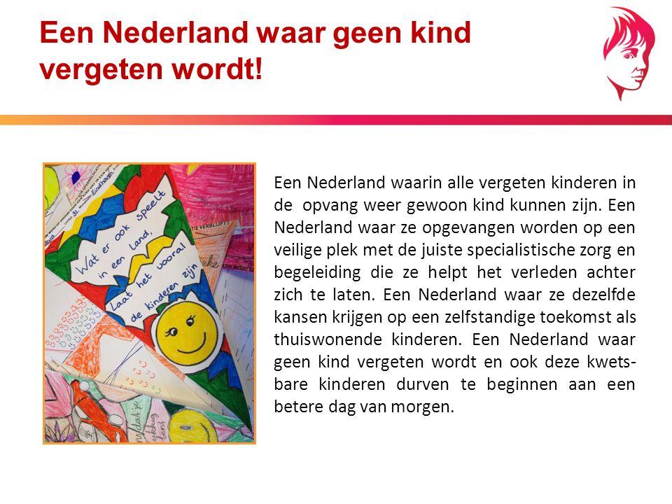 Een Nederland waar geen kind vergeten wordt.