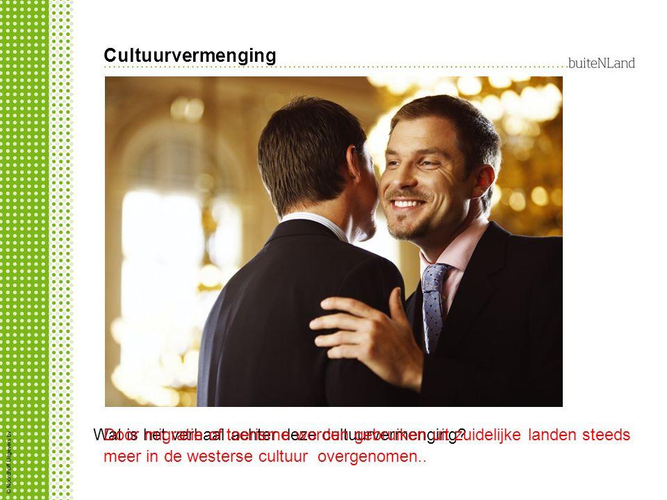 Cultuurvermenging Wat is het verhaal achter deze cultuurvermenging?Door migratie of toerisme worden gebruiken uit zuidelijke landen steeds meer in de