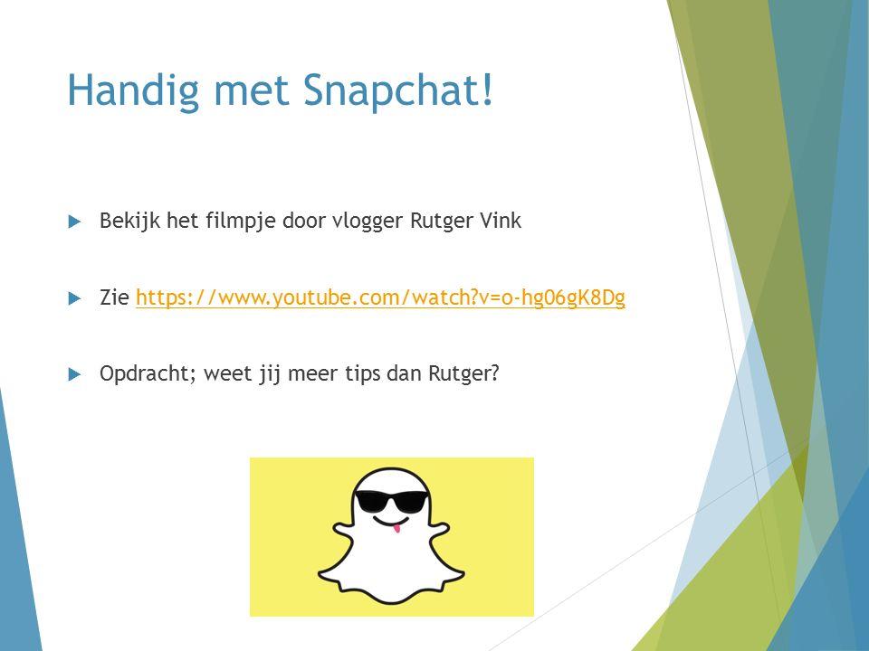 Handig met Snapchat.