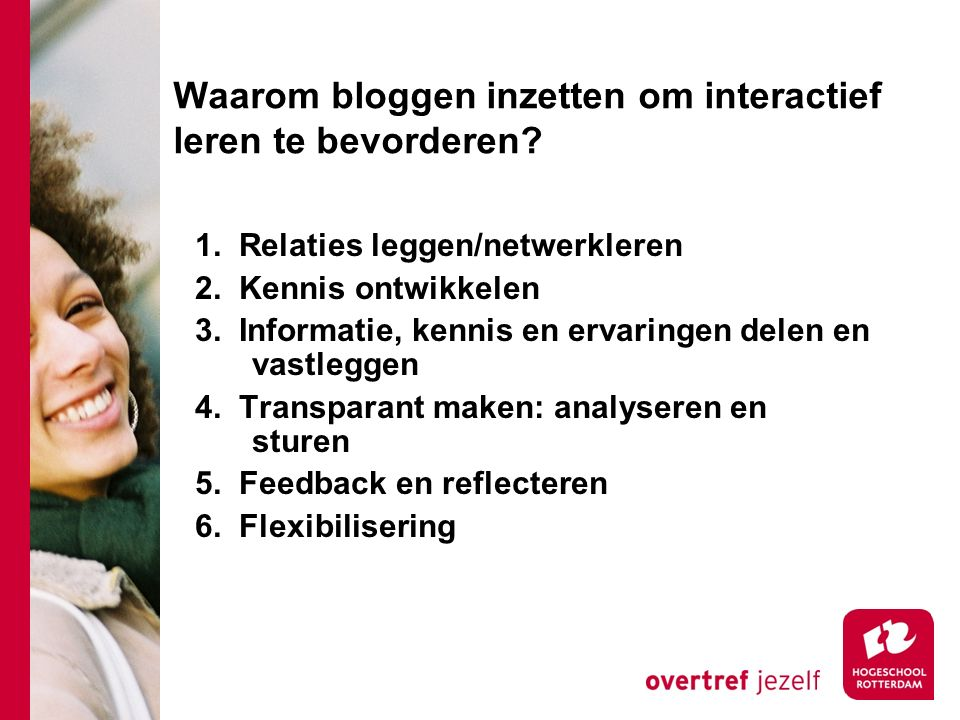 Waarom bloggen inzetten om interactief leren te bevorderen.