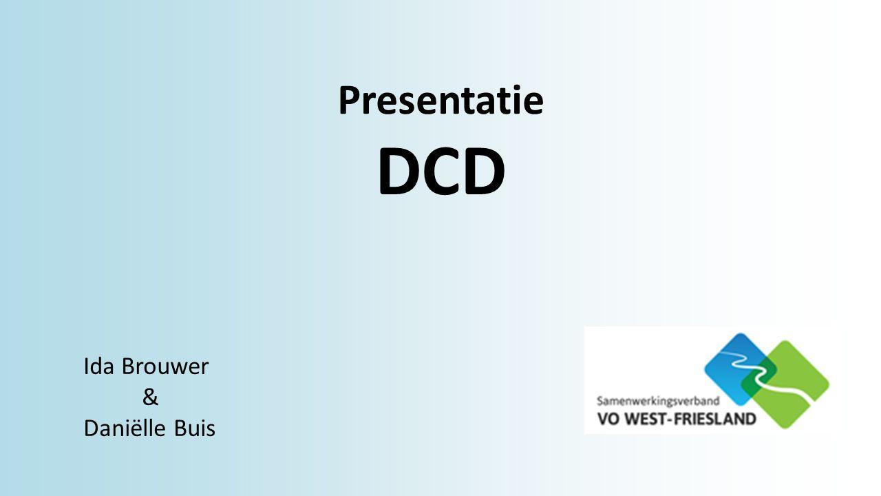 Presentatie DCD Ida Brouwer & Daniëlle Buis