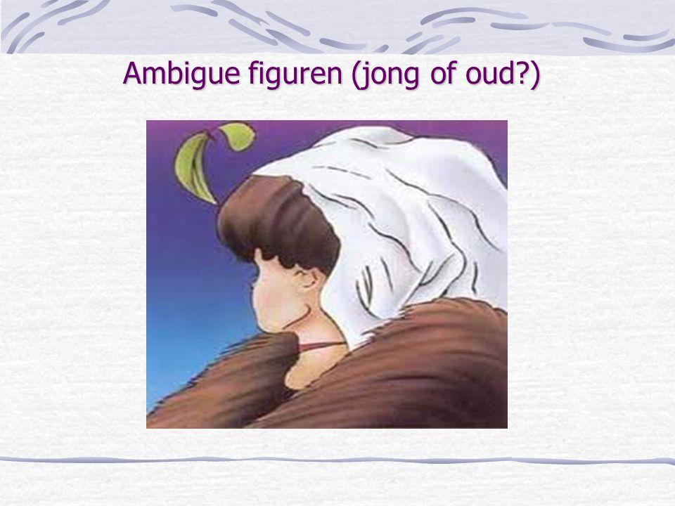 Ambigue figuren (jong of oud?)