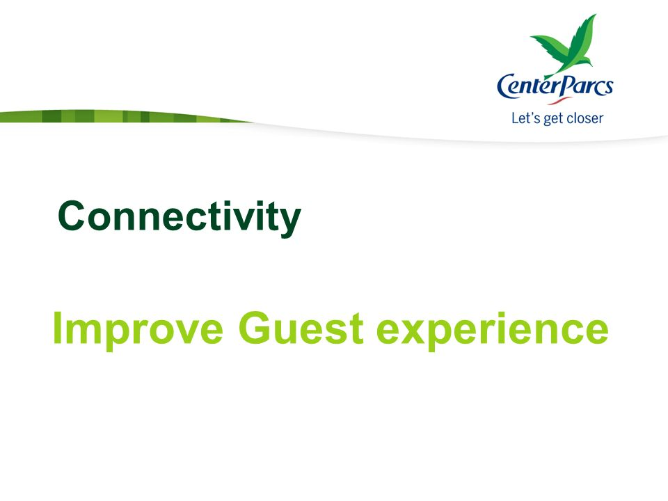 Connectivity Improve Guest experience