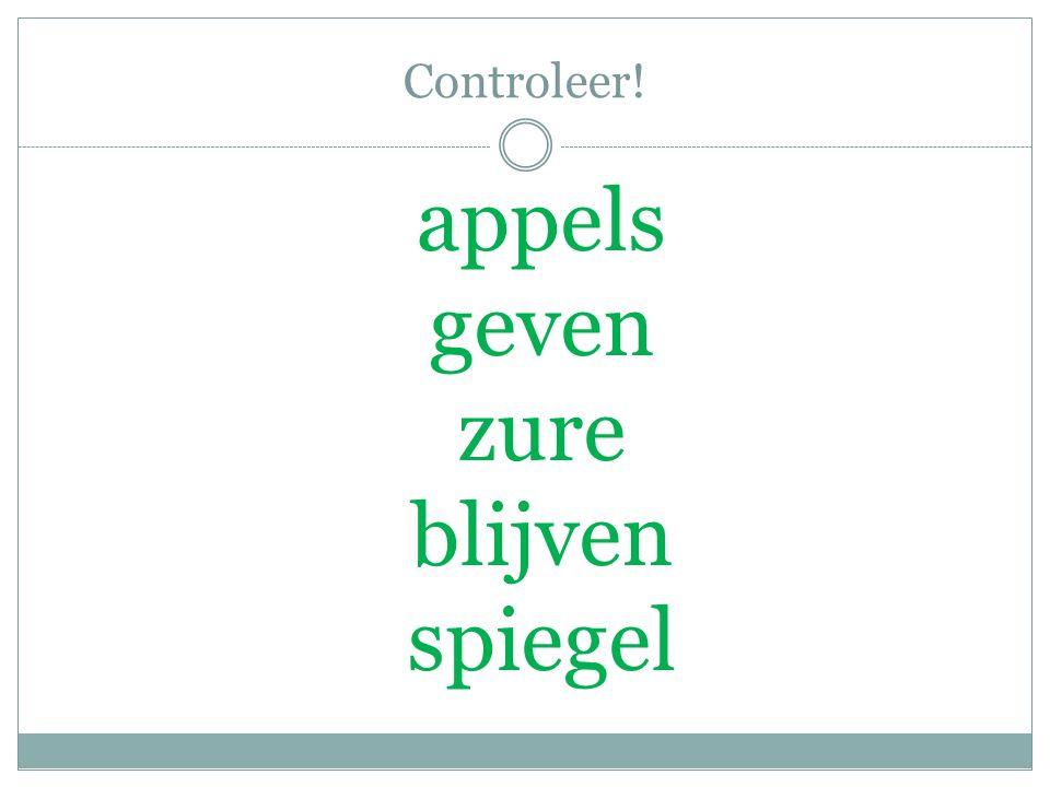 Controleer! appels geven zure blijven spiegel