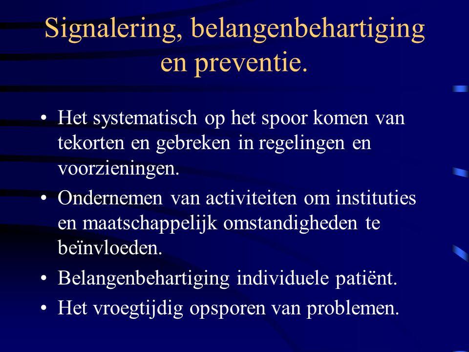 Onderzoek en rapportage. Probleemanalyse; – de medisch maatschappelijk werk onderzoekt welke factoren bepalend zijn en in welke mate. Betreft; – activ