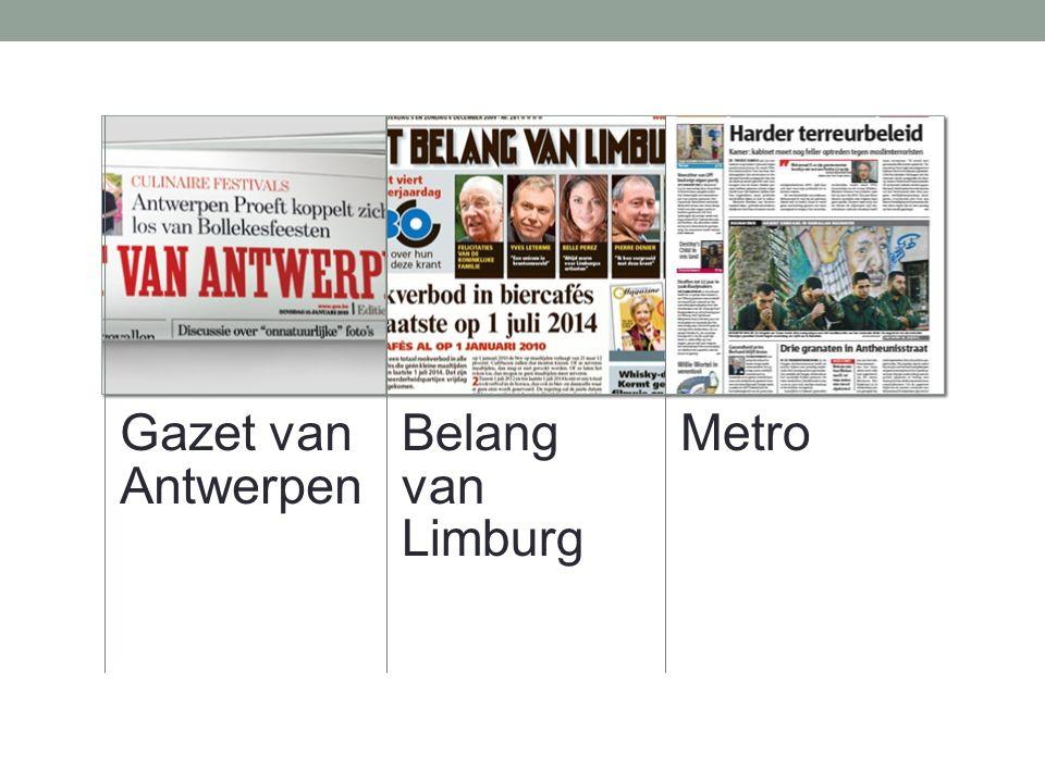 Gazet van Antwerpen Belang van Limburg Metro