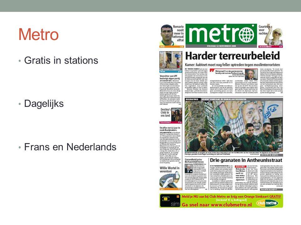 Metro Gratis in stations Dagelijks Frans en Nederlands