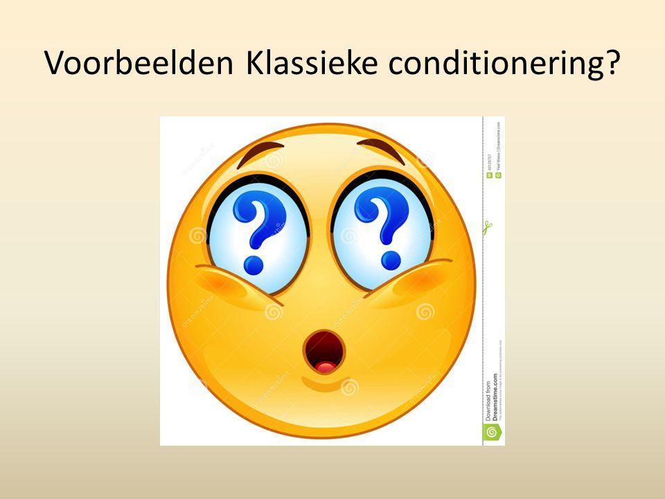 Voorbeelden Klassieke conditionering?