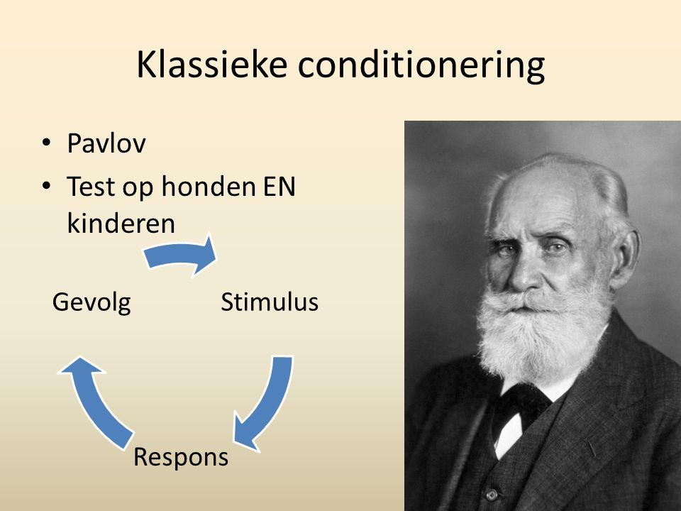 Klassieke conditionering Pavlov Test op honden EN kinderen Stimulus Respons Gevolg
