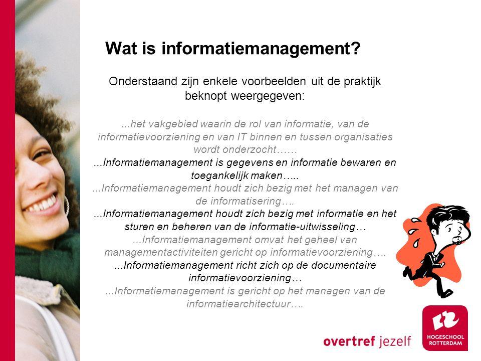 Onderstaand zijn enkele voorbeelden uit de praktijk beknopt weergegeven:...het vakgebied waarin de rol van informatie, van de informatievoorziening en