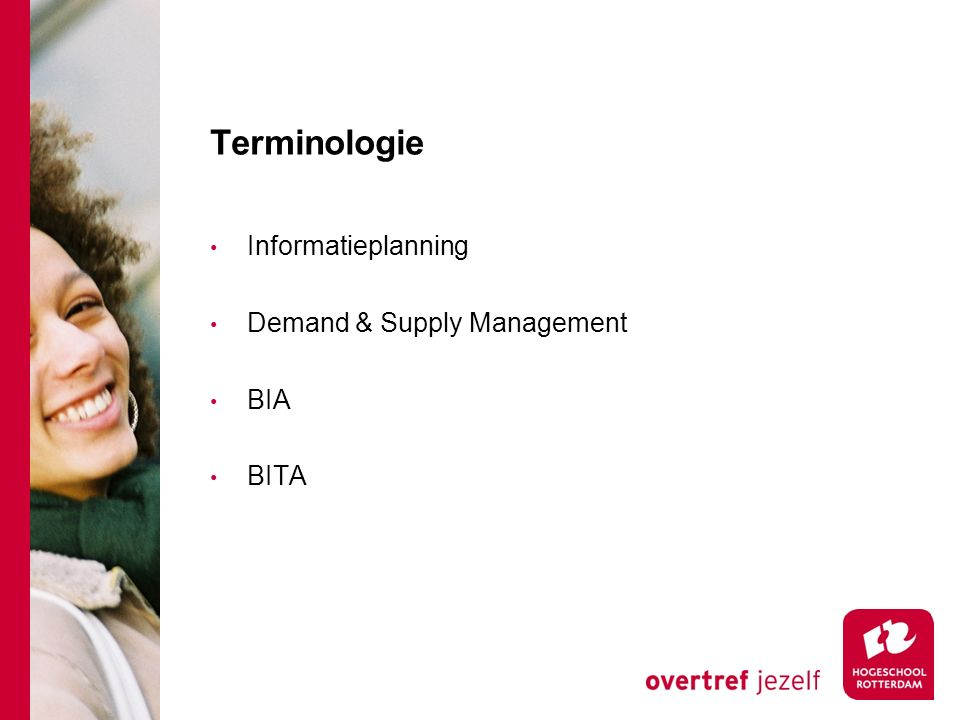 Terminologie Informatieplanning Demand & Supply Management BIA BITA