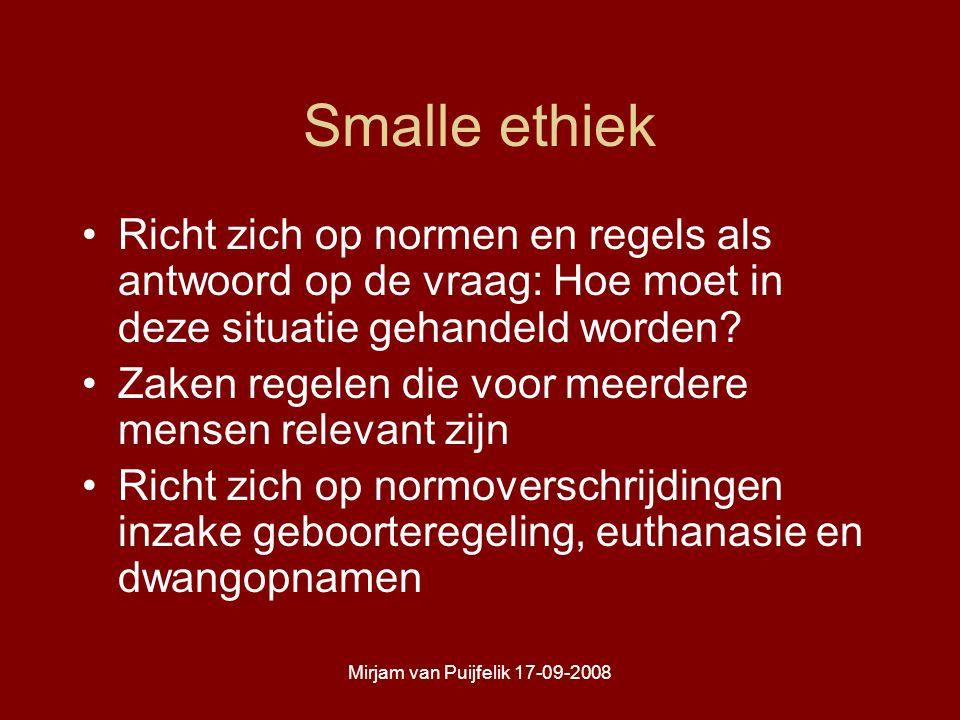 Mirjam van Puijfelik 17-09-2008 Samenvattend Verwondering, reflectie en de kritische houding bieden de voorwaarden om tot optimale zorg te komen