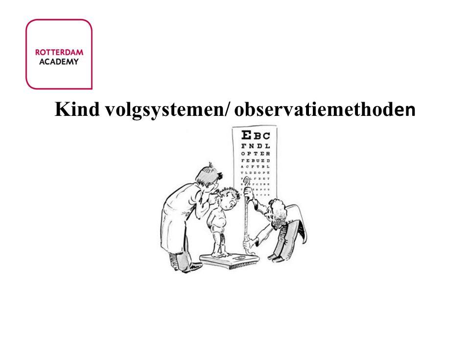 Kind volgsystemen/ observatiemethod en