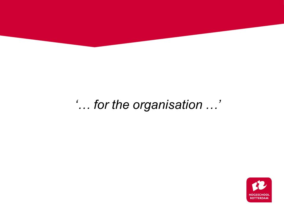 '… for the organisation …'