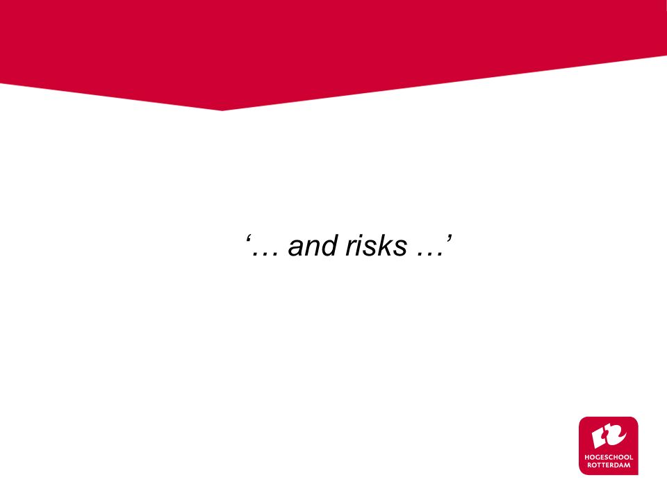 '… and risks …'