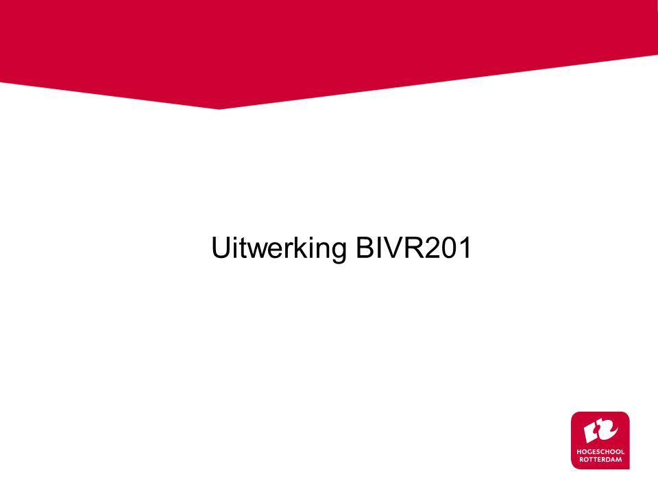 Uitwerking BIVR201