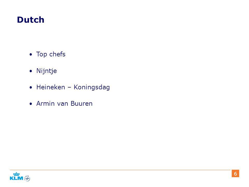 6 Dutch Top chefs Nijntje Heineken – Koningsdag Armin van Buuren