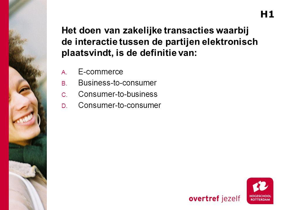 Het doen van zakelijke transacties waarbij de interactie tussen de partijen elektronisch plaatsvindt, is de definitie van: A. E-commerce B. Business-t
