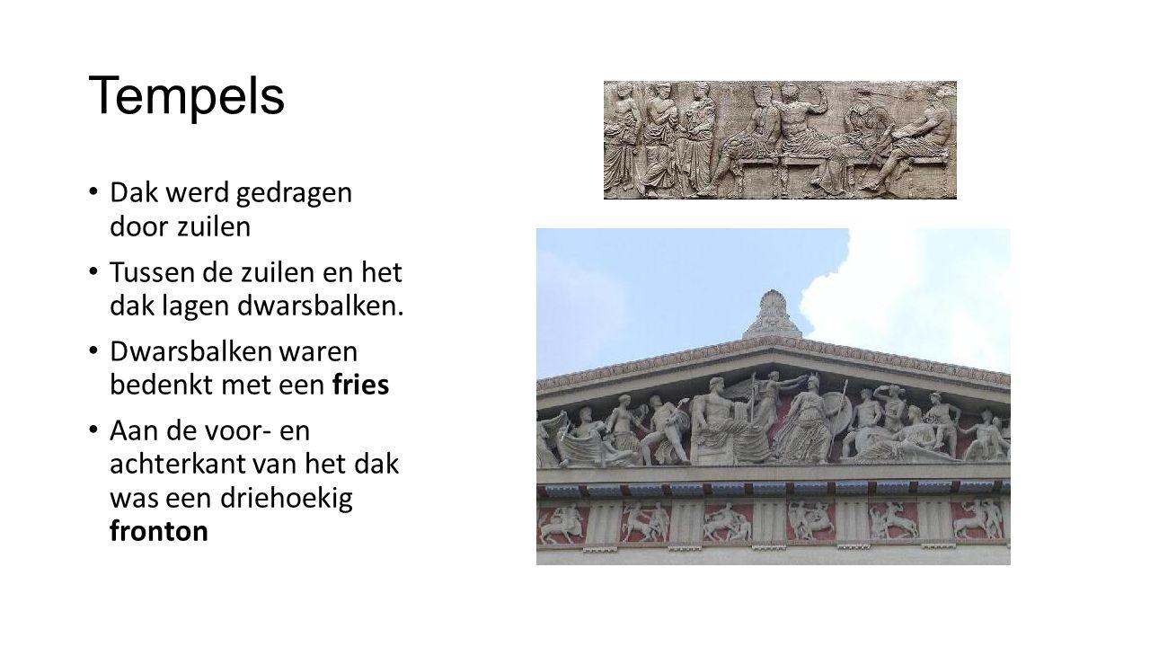 Tempels Dak werd gedragen door zuilen Tussen de zuilen en het dak lagen dwarsbalken. Dwarsbalken waren bedenkt met een fries Aan de voor- en achterkan
