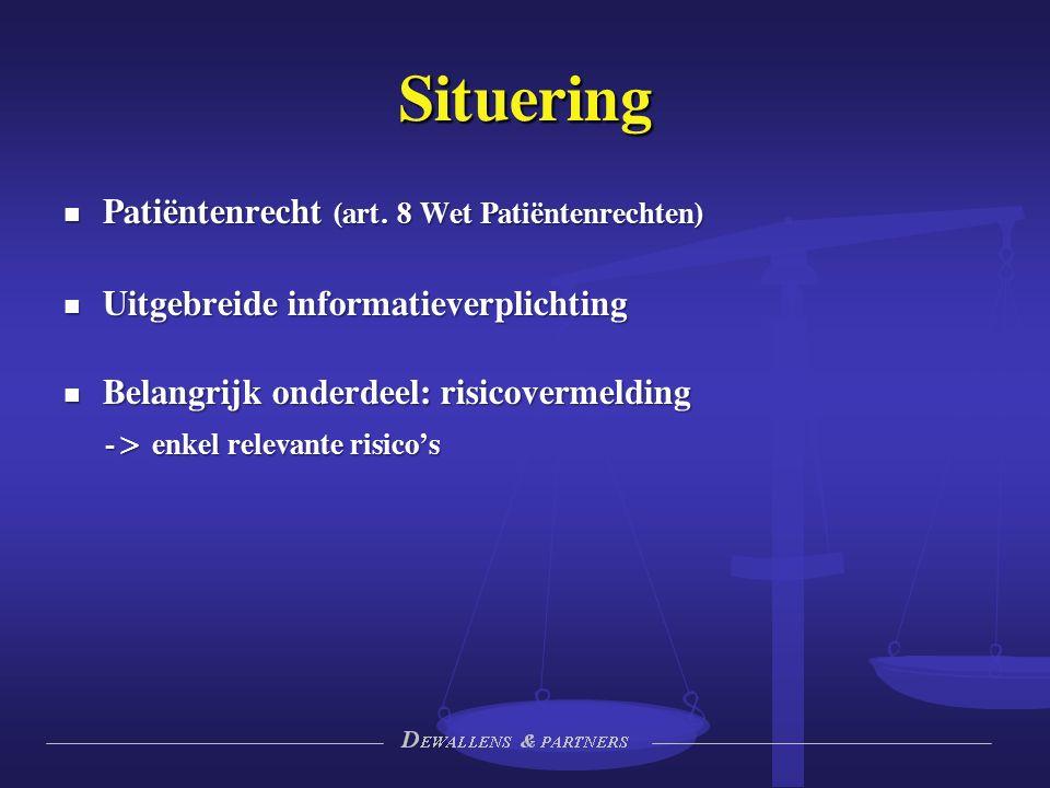 Situering Patiëntenrecht (art. 8 Wet Patiëntenrechten) Patiëntenrecht (art.