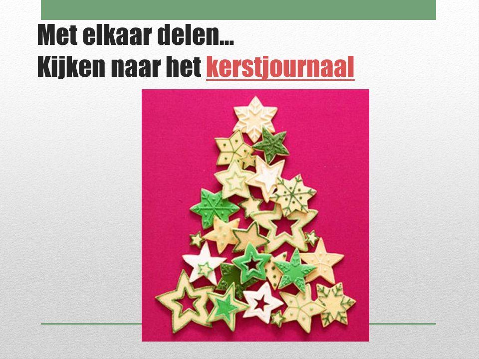 Met elkaar delen… Kijken naar het kerstjournaalkerstjournaal
