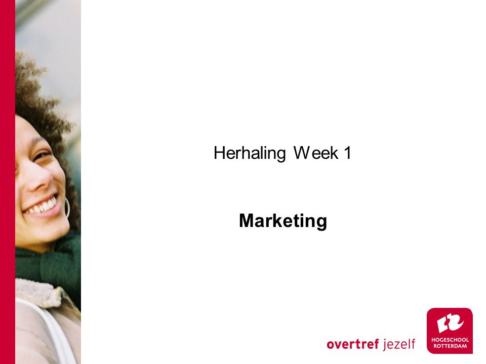 Herhaling Week 1 Marketing