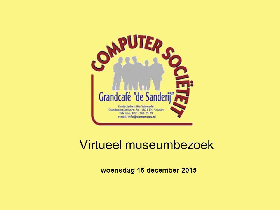 Virtueel museumbezoek woensdag 16 december 2015